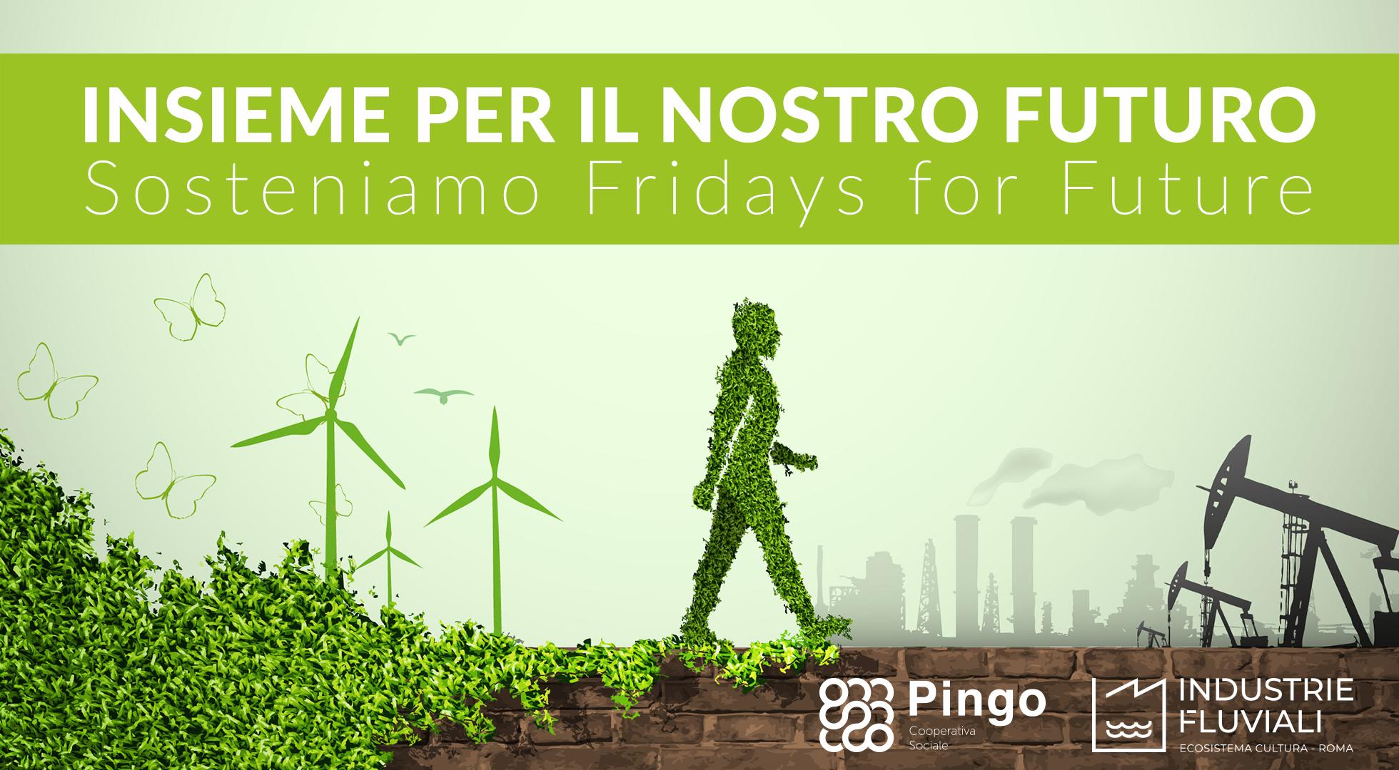 Fridays for Future - Insieme per il nostro futuro.