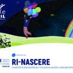 RI-NASCERE - Creatività & Espressività per l'inclusione sociale e culturale delle persone con disabilità